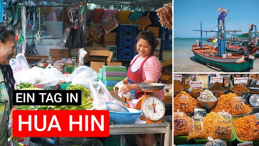 Ein Tag in Hua Hin